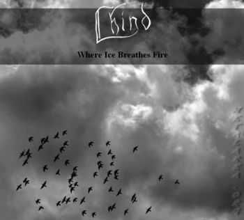 Lhind - Where Ice Breathes Fire (Demo) (2011)