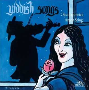 Oksana Sowiak / Anton Stingl – Yiddish Songs (1970 / 1977)