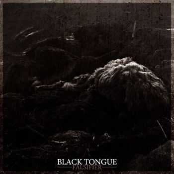 Black Tongue - Falsifier (EP) (2013)