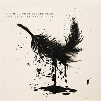 The Dillinger Escape Plan - One Of Us Is The Killer (2013)