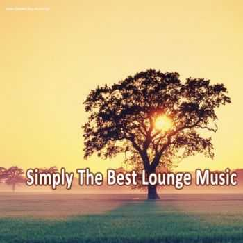 VA - Simply the Best Lounge Music (2013)
