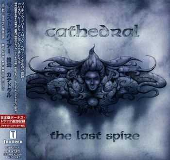 Cathedral - The Last Spire {Japanese Edition} (2013)