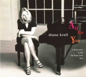 Diana Krall - All For You - Dedication to Nat King Cole Trio (1996) FLAC