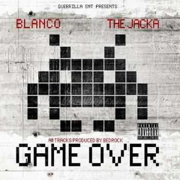 Blanco & The Jacka - Game Over (2013)