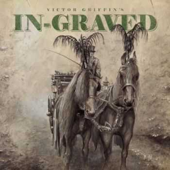 Victor Griffin - In-Graved (2013)