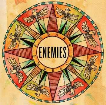 Enemies - Embark, Embrace (2013)