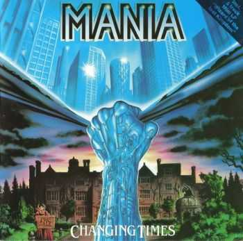 Mania - Changing Times(1989)
