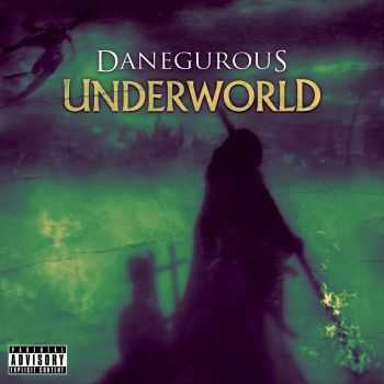 Danegurous - Underworld (2013)