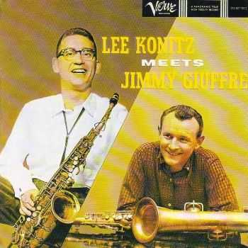 Lee Konitz / Jimmy Giuffre - Lee Konitz Meets Jimmy Giuffre (1996) FLAC