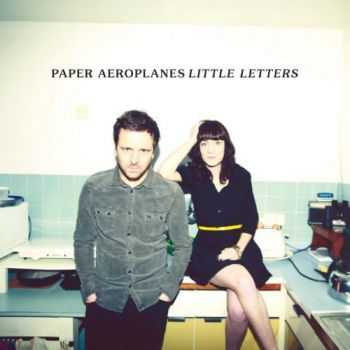 Paper Aeroplanes - Little Letters (Deluxe Edition) (2013)
