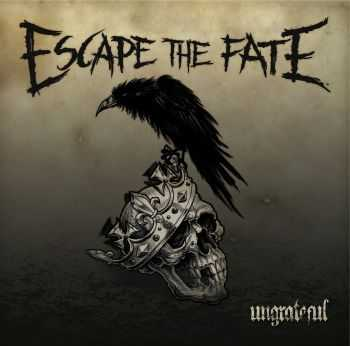 Escape The Fate - Ungrateful (2013)