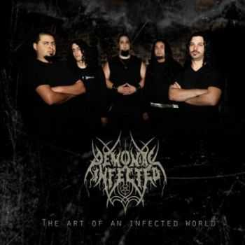 Demoniac Infected - The Art Of An Infected World (EP) (2012)