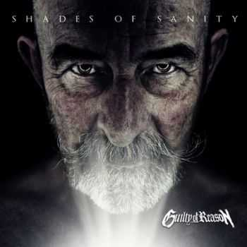 Guilty Of Reason – Shades Of Sanity (2013)