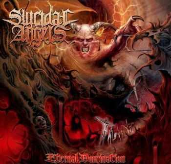 Suicidal Angels - Eternal Domination(2013)(NEW 2 CD DIGIPACK)LOSSLESS+MP3