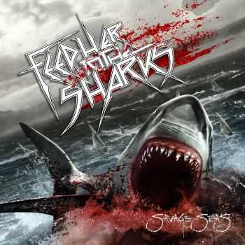 Feed Her To The Sharks - Savage Seas (2013)