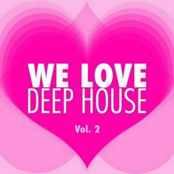 We Love Deep House Vol.2 (2013)