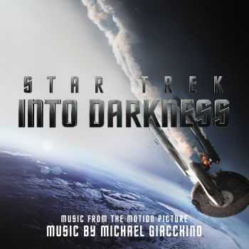 Star Trek: Into Darkness OST (by Michael Giacchino) (2013)