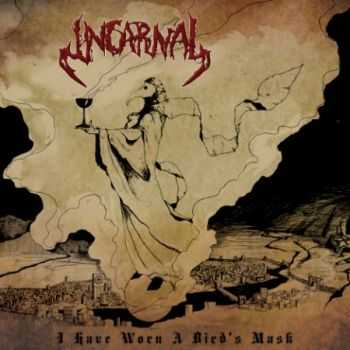 Incarnal - I Have Worn A Bird's Mask (EP) (2013)