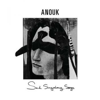 Anouk - Sad Singalong Songs (2013)