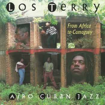 Los Terry - From Africa To Camaguey (1996) HQ