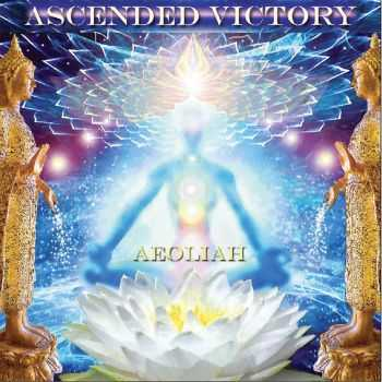 Aeoliah - Ascended Victory (2013)