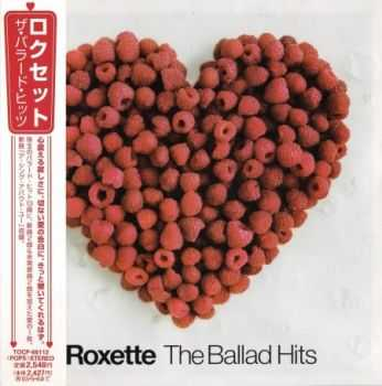 Roxette - The Ballad Hits (Japanese Edition) 2002 (Lossless) + MP3