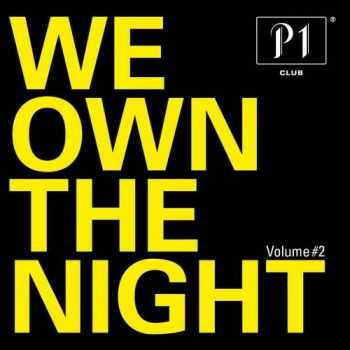 P1 Club - We Own the Night Vol.2 (2013)