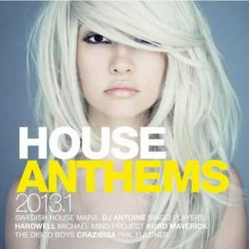 House Anthems 2013.1 (2013)
