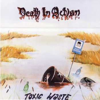 Death in Action - Toxic Waste(1988)