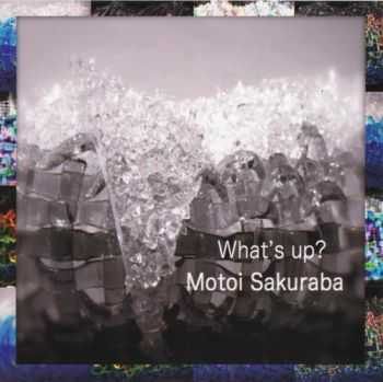 Motoi Sakuraba – What's Up? (2013)