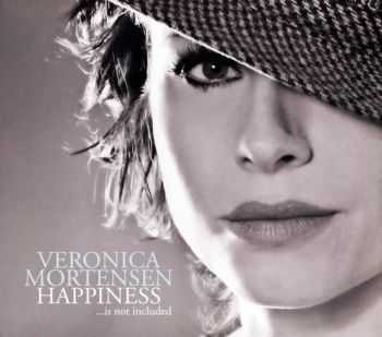 Veronica Mortensen - Happiness ...is not included (2007) FLAC