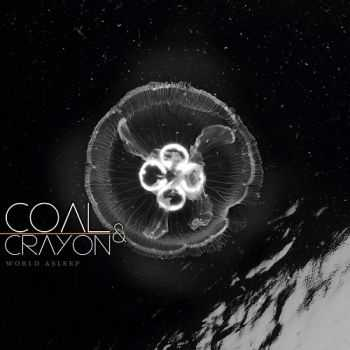 Coal & Crayon - World Asleep (2013)
