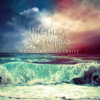 Vague Stories - Notes On A Lost Cruise (EP) (2013)