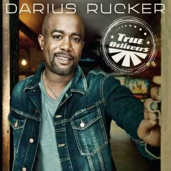 Darius Rucker - True Believers (2013)