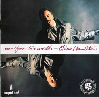Chico Hamilton - Man From Two Worlds (1963)