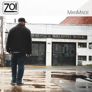 Zo! (The Foreign Echange) - ManMade (2013)