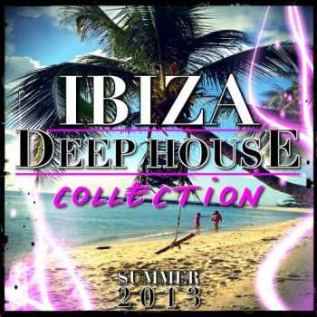 VA - Ibiza Deep House Collection (Summer 2013)(2013)