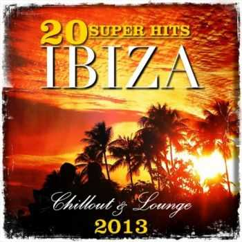 VA - 20 Super Hits Ibiza Chillout & Lounge 2013 (2013)