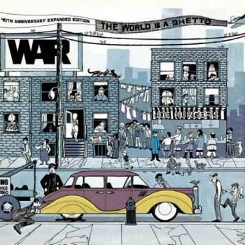 War - The World Is a Ghetto {40th Anniversary Expanded Edition} 2012