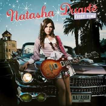 Natasha Duarte – First Time (2013)