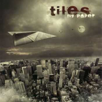 Tiles - Fly Paper (2008)