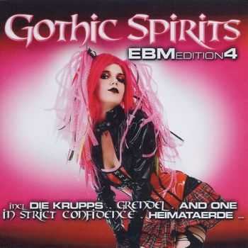 VA - Gothic Spirits: EBM Edition 4 [2CD] (2012) HQ