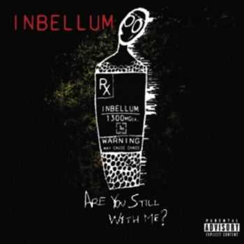 Inbellum - Are You Still With Me? (2013)