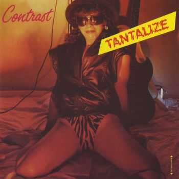 Contrast - Tantalize (1984)