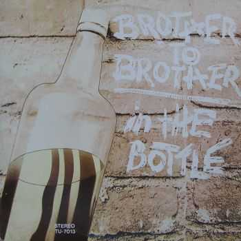 Brother To Brother - In The Bottle (1974)