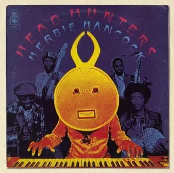 Herbie Hancock - Head Hunters (1973/2012)
