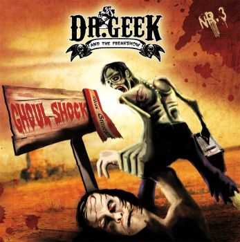 Dr. Geek and the Freakshow - Ghoul Shock (2013)