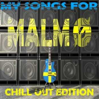 VA - My Songs for Malmo, Vol. 8, Chill Out Edition (2013)
