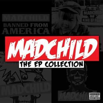 Madchild (Swollen Members) - The EP Collection (2012)