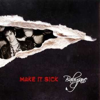 Babyjane - Make It Sick (2012) (Lossless) + MP3
